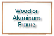 Whiteboard Frames are typically Aluminum or Wood but can be upgraded with designer materials