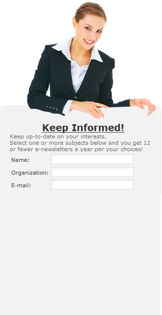 Get periodic, informative e-newsletters, sign up today
