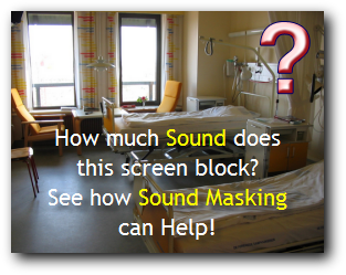 See how Sound Masking can help your facility get better HCAHPS scores